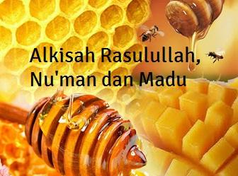Alkisah Rasulullah, Nu'man dan Madu