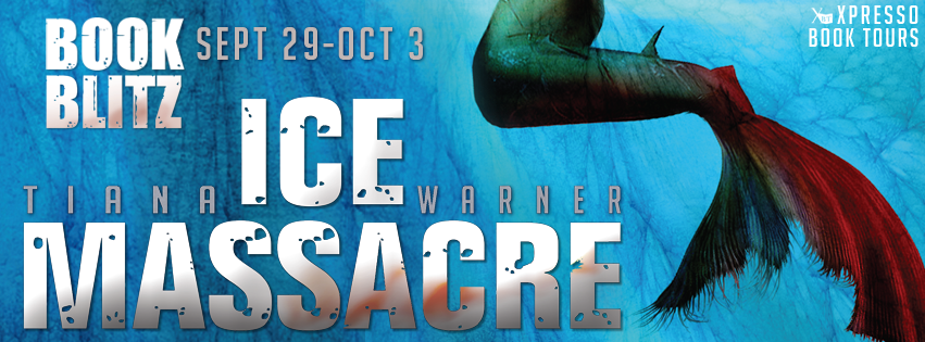 Book Blitz: Ice Massacre By Tiana Warner