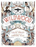 bookcover of WILDWOOD  (The Wildwood Chronicles, Book I)  by Colin Meloy