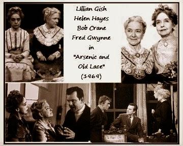 Lillian Gish & Helen Hayes ~ Arsenic & Old Lace (1969) Bob Crane & Fred Gwynne