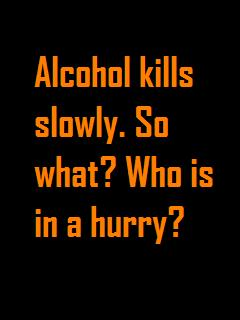 Alcohol Kills Slowly Scrap