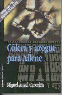 http://miguelangelcarcelen.blogspot.com.es/2009/12/colera-y-azogue-para-ailene.html