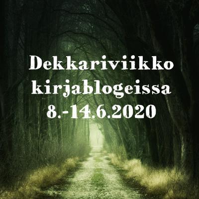 Dekkariviikko kirjablogeissa 8. - 14.6.2020