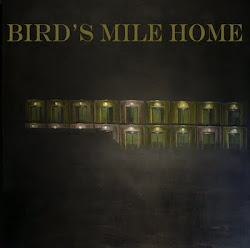 Bird's Mile Home Self Titled