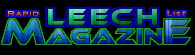 Leech Magazine - Rapid Leech List