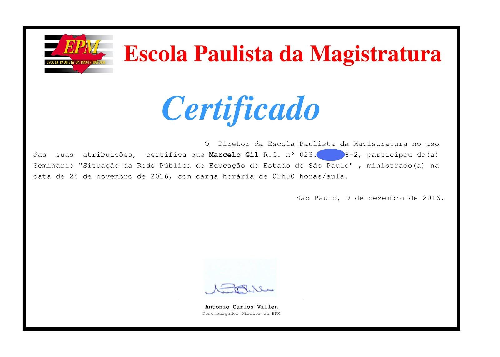 CERTIFICADO DA ESCOLA PAULISTA DE MAGISTRATURA CONCEDIDO À MARCELO GIL / 2016