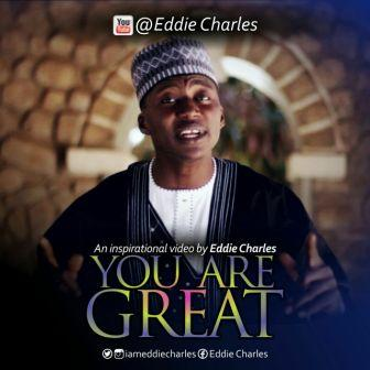 New Music Video #YouAreGreat by Eddie Charles