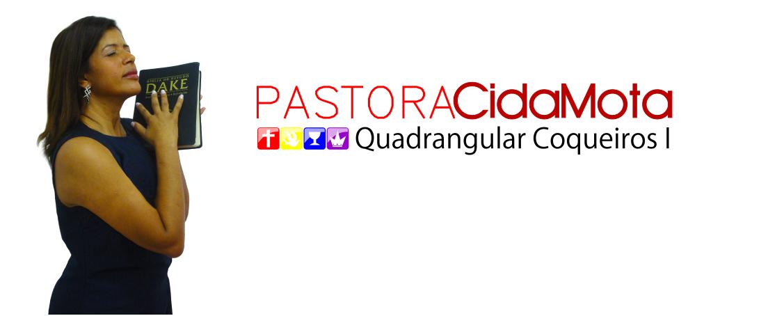 Blog Oficial | Pastora Cida Mota