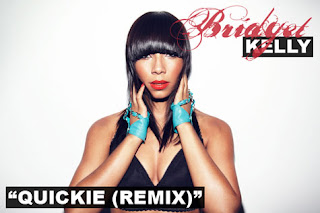 >Audio // Bridget Kelly – Quickie (Remix)