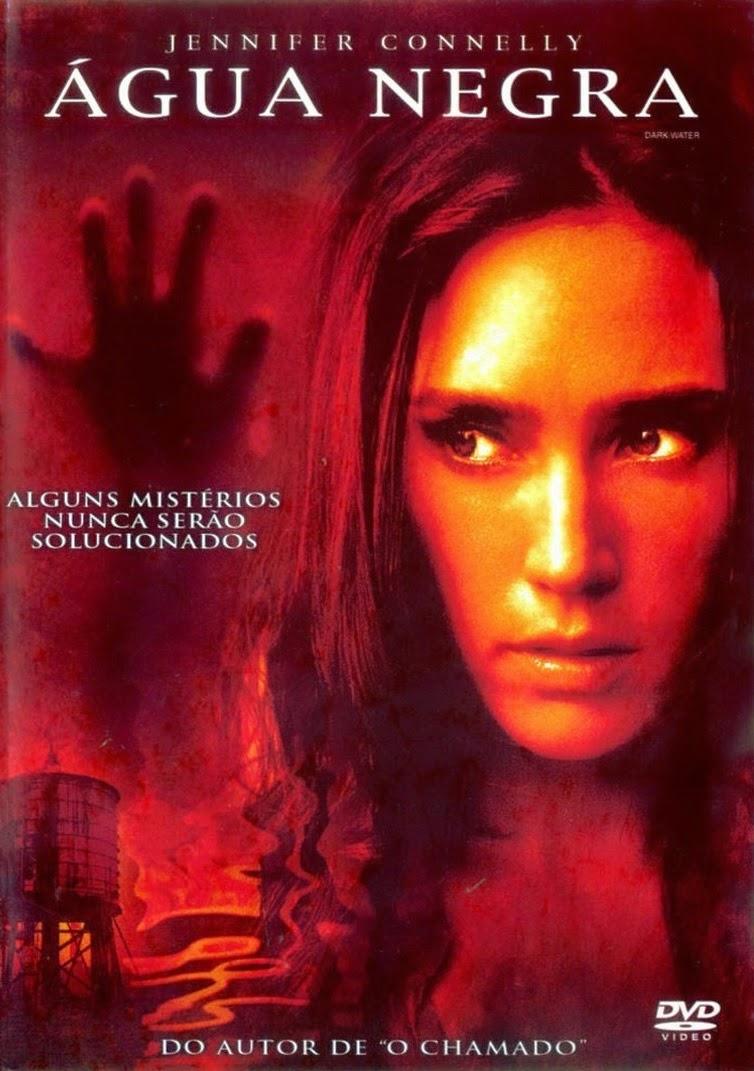 Água Negra – Dublado (2005)