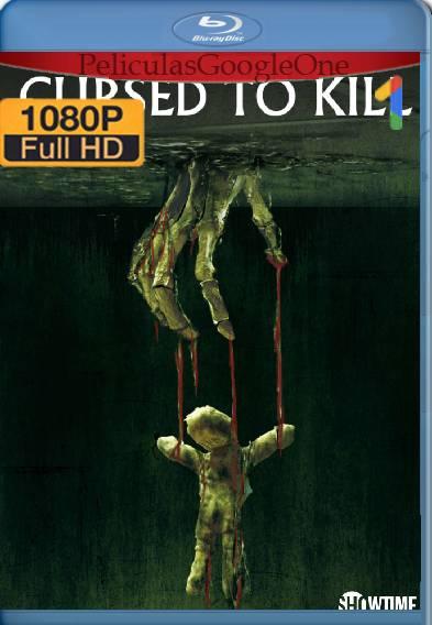 Cursed to Kill (2017) HD [1080p] [Latino-Ingles] [GoogleDrive]
