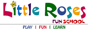Little Roses Fun School  | Pre School