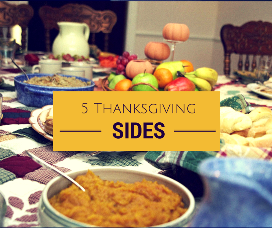 5 Thanksgiving Sides