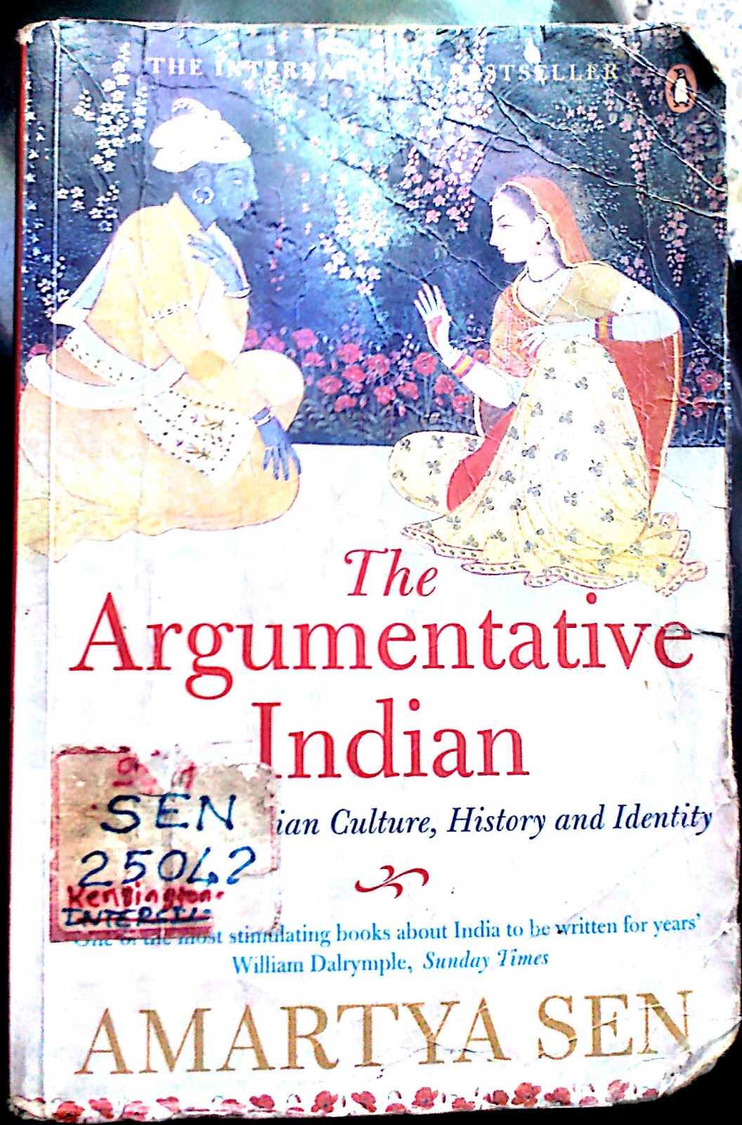 the argumentative indian Amartya sen, 'the argumentative indian' in a new book, nobel prize-winning economist amartya sen maintains that democracy is about much more than elections, and that india's democracy flourishes.