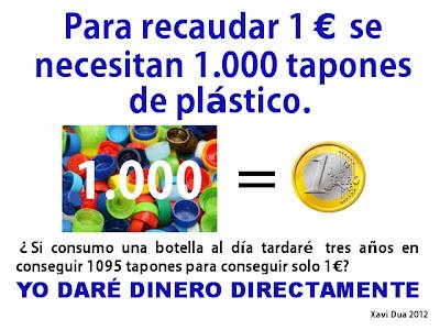 Para recaudar 1€ se necesitan 1.000 tapones