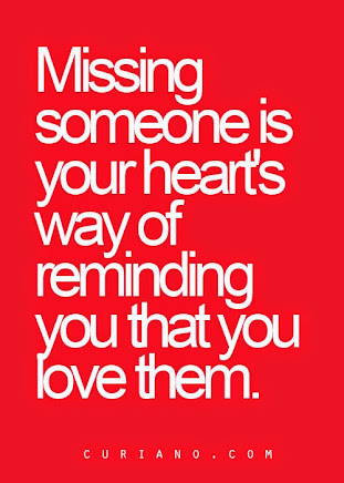 Oh how we miss and LOVE those who are no longer with us.