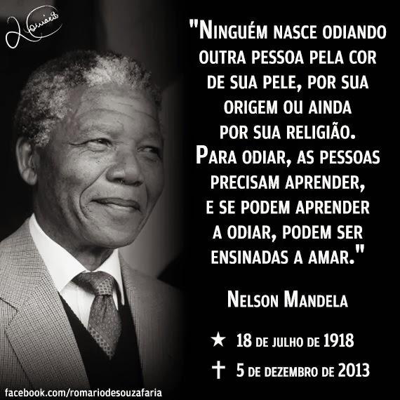 Mandela, sempre presente na luta!