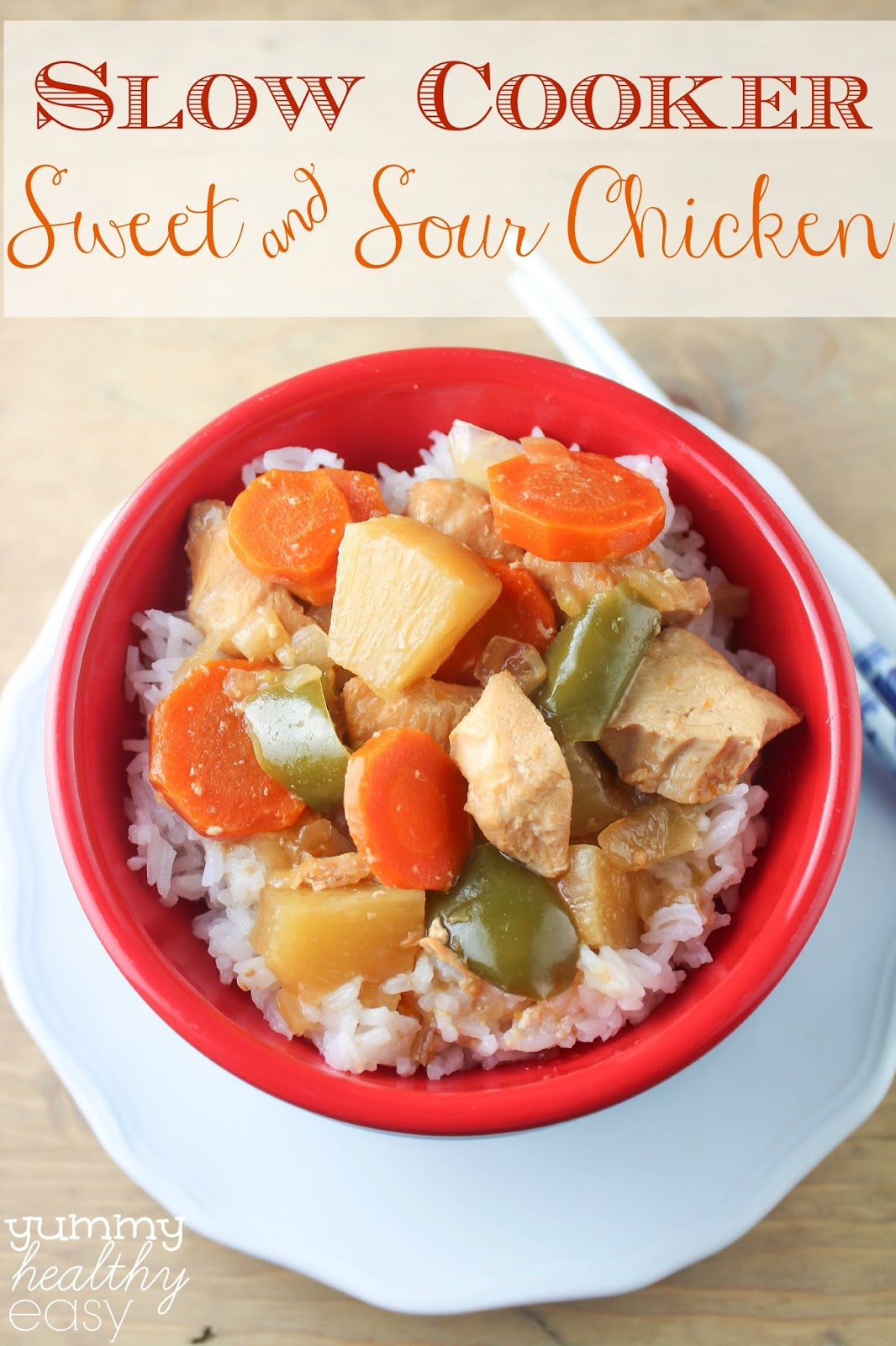 ... Slow Cooker Sweet & Sour Chicken is simple, delicious and perfect for