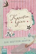 Müttermafia - Kerstin Gier