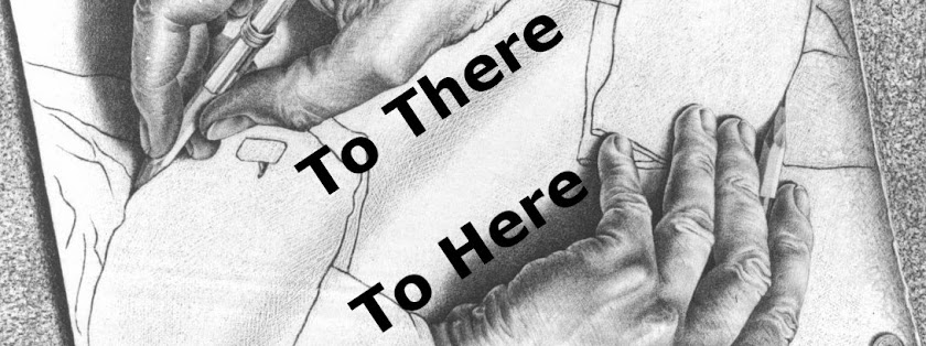 To There To Here