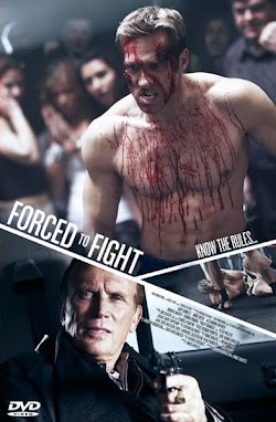 Đấu Hoặc Chết - Forced To Fight (2011) Poster