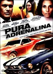Pura Adrenalina – Fast Lane