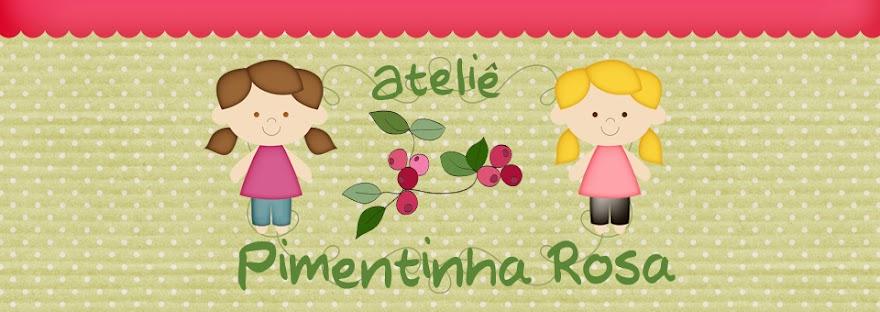 Atelie Pimentinha Rosa