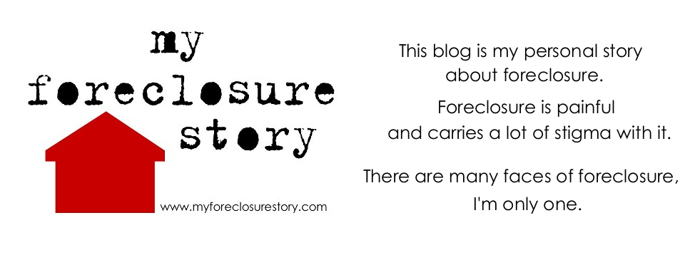 My foreclosure story