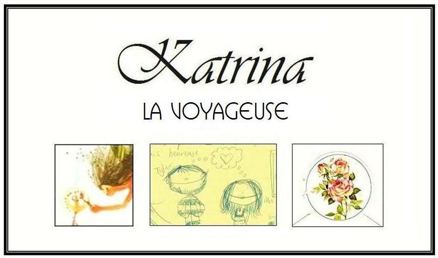 Katrina, la Voyageuse