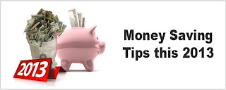 Money Saving tips 2013