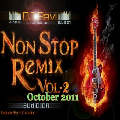 Non Stop Remix Vol 2 (Oct ) (Dj Ravi) Songs
