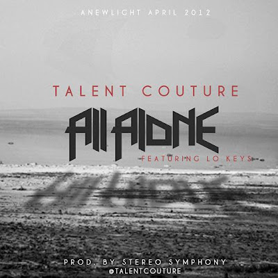 Talent Couture - All Alone