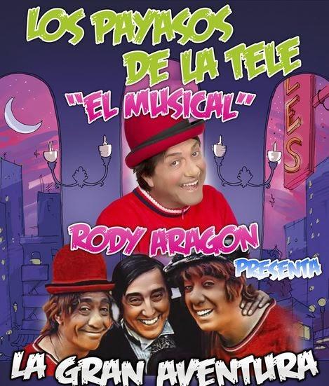 """LOS PAYASOS DE LA TELE """"EL MUSICAL"""""""