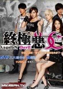 Angel 'N' Devil / Zhong Ji E Nu