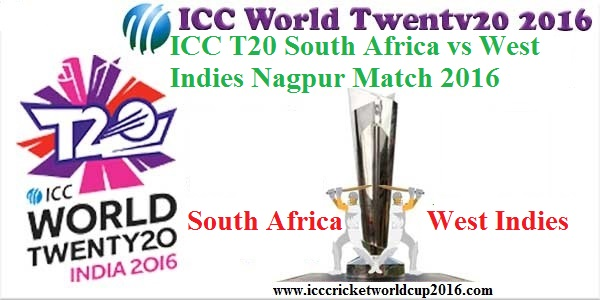 ICC T20 South Africa vs West Indies Nagpur Match Result 2016