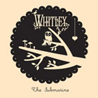 Whitley: The Submarine