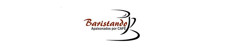 Baristando - Apaixonados por CAFÉ
