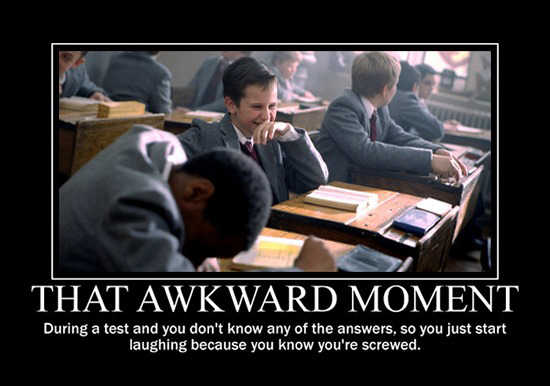 That Awkward Moment During A Test