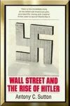 Wall Street & The Rise of Hitler by A Sutton