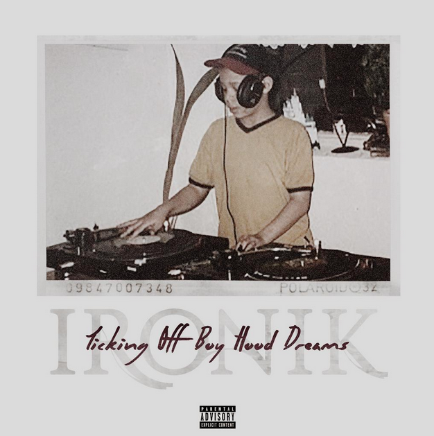 DJ Ironik - Ticking Off Boyhood Dreams' EP Cover