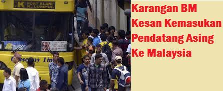 Kemasukan Pendatang Asing Ke Malaysia