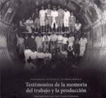 Testimonios de la memoria del trabajo y la producción - Olga Paterlini