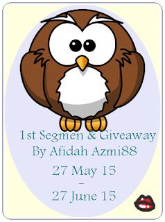 1st Segmen & Giveaway By Afidah Azmi88