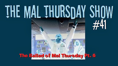 http://www.mevio.com/episode/325278/the-mal-thursday-show-41-the-ballad