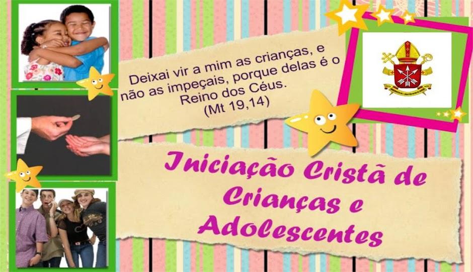 Iniciação Cristã de Crianças e Adolescentes