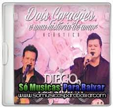 musicas+para+baixar CD Diego & Danimar – Dois corações e uma história de amor – Acústico (2013)