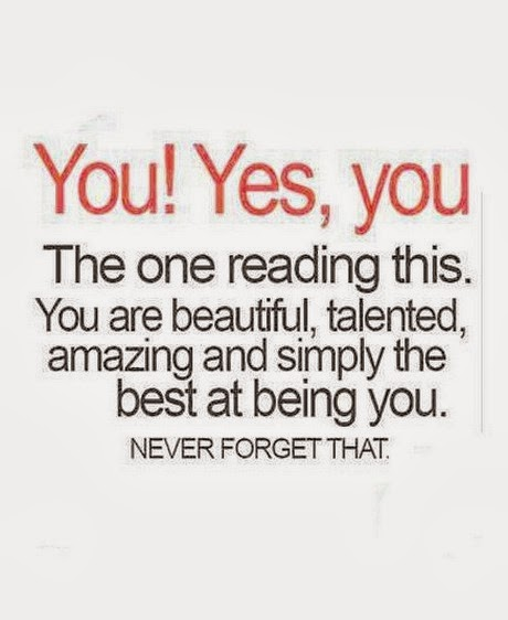 You Yes You The One Reading This You Are Beautiful Saying Pictures
