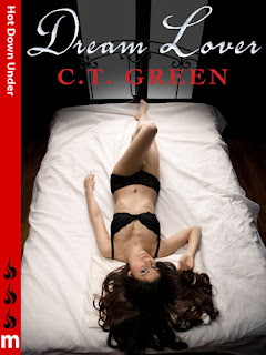 http://www.amazon.com/Dream-Lover-Hot-Down-Under-ebook/dp/B009DZFVB6/ref=sr_1_1?ie=UTF8&qid=1385955370&sr=8-1&keywords=dream+lover%2C+ct+green