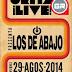 Los de Abajo en Querétaro 246 Viernes 29 de Agosto 2014