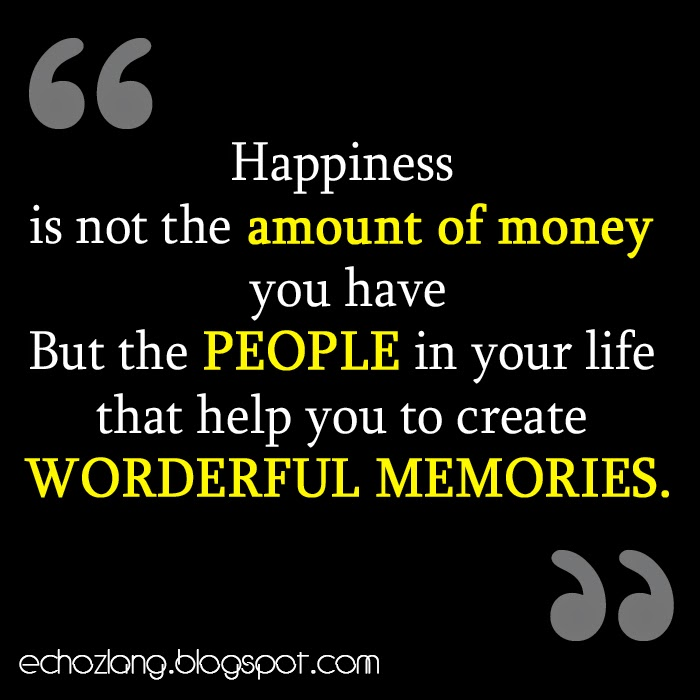 Happiness is not the amount of money you have